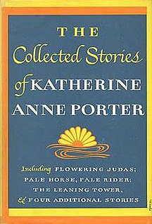<i>The Collected Stories of Katherine Anne Porter</i> book by Katherine Anne Porter