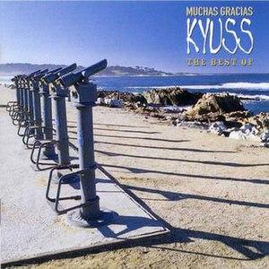 Muchas Gracias: The Best of Kyuss - Image: Kyuss Muchas Gracias