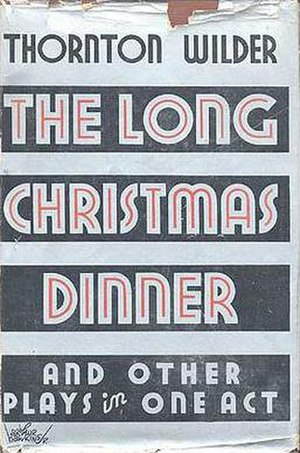 The Long Christmas Dinner - First edition (publ. Coward-McCann)
