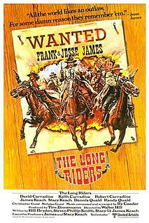 <i>The Long Riders</i> 1980 film by Walter Hill