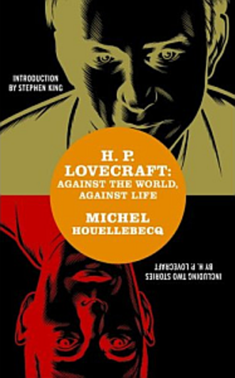 H. P. Lovecraft: Against the World, Against Life - Cover artwork to the American and UK edition