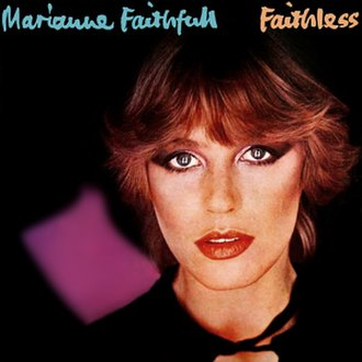Dreamin' My Dreams (Marianne Faithfull album) - Image: Marianne Faithfull Faithless