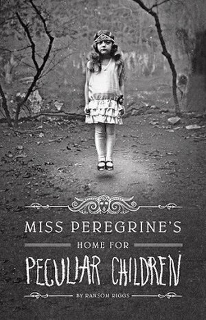 Miss Peregrine's Home for Peculiar Children - Book cover