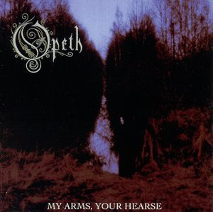 My Arms, Your Hearse - Image: Opeth MAYH