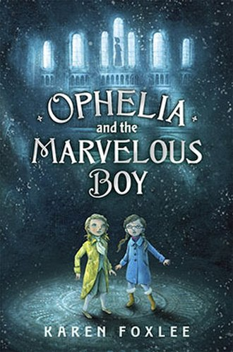 Ophelia and the Marvelous Boy - First edition cover of Ophelia and the Marvelous Boy