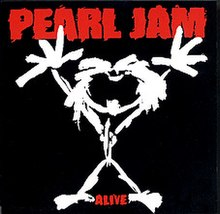 Alive (Pearl Jam song) - Wikipedia