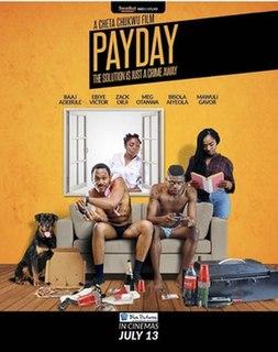 <i>Payday</i> (2018 film) 2018 Nigerian comedy drama film