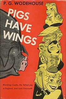 <i>Pigs Have Wings</i> 1952 novel by P.G. Wodehouse