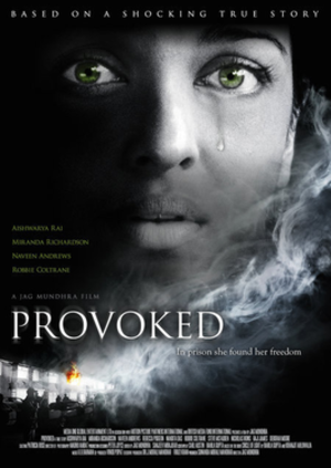 Provoked (film) - Image: Provoked
