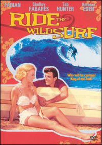 Ride the Wild Surf - Image: Ride the Wild Surf
