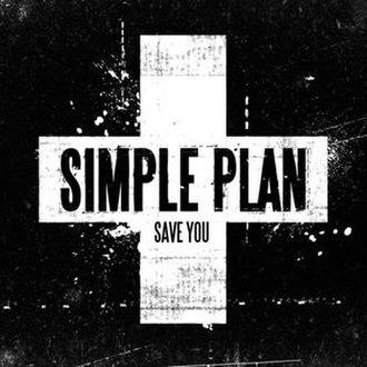 Save You (Simple Plan song) - Image: Saveyouhq