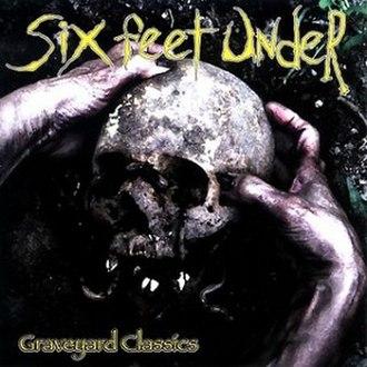 Graveyard Classics - Image: Sixfeetunder gc