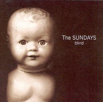 Blind (the Sundays album) - Image: Sundays blind