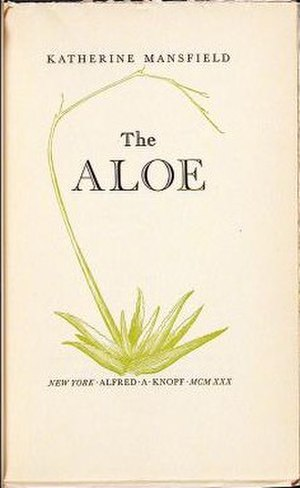 The Aloe - First US edition (publ. Knopf)