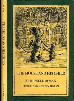 The Mouse and His Child - First edition (publ. Harper & Row)