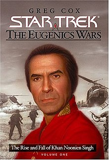 The Eugenics Wars The Rise and Fall of Khan Noonien Singh.jpg