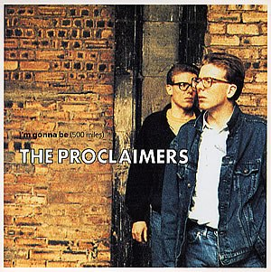 I'm Gonna Be (500 Miles) - Image: The Proclaimers 500 Miles