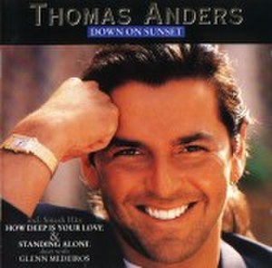 Down on Sunset - Image: Thomas Anders Down on sunset