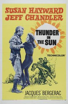 Thunder in the Sun (1959) SL YT [English] - Susan Hayward, Jeff Chandler,  Jacques Bergerac, Blanche Yurka, Carl Esmond, Fortunio Bonanova, Alvaro Guillot, Veda Ann Borg