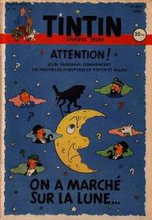 Destination Moon (comics) - The cover of Tintin magazine that first announced the impending Moon adventure