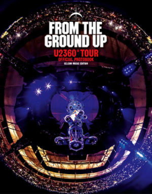 From the Ground Up: Edge's Picks from U2360° - Image: U2 From the Ground Up (cover art)