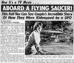"A newspaper clip with the headline stating ""Now It's a TV Movie... Aboard A Flying Saucer! This Fall You Can See Couple's Incredible Story Of How They Were Kidnapped by a UFO"". The article includes photo of a Estelle Parsons as Betty Hill and James Earl Jones as Barney Hill."