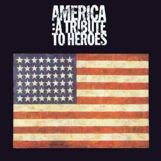 America: A Tribute to Heroes - Image: Various Artists America A Tribute to Heroes