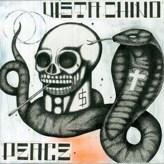Peace (Vista Chino album) - Image: Vista chino peace album cover
