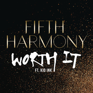 Worth It - Image: Worth it single cover