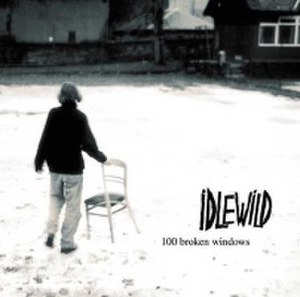 100 Broken Windows - Image: 100 Broken Windows (Idlewild album cover art)