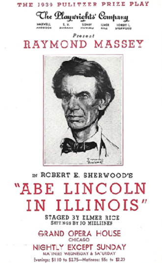 Abe Lincoln in Illinois (play) - Flyer for the play's Chicago run, 1940