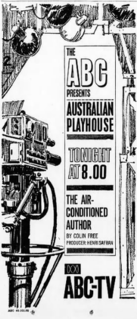 The Air-Conditioned Author 3rd episode of the first season of Australian Playhouse