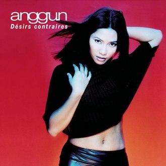 Chrysalis (album) - Image: Anggun Désirs contraires