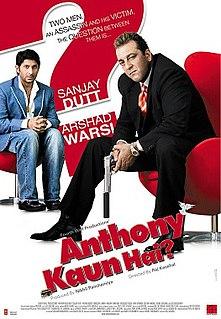 <i>Anthony Kaun Hai?</i>
