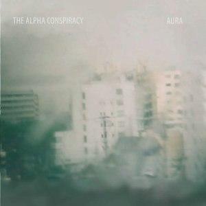 Aura (The Alpha Conspiracy album) - Image: Aura 1