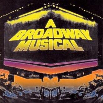A Broadway Musical - Live original cast recording
