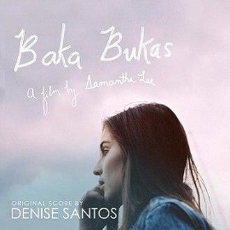 Baka Bukas - Image: Baka Bukas Official Score cover art