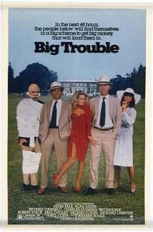 Big Trouble (1986 film) - Image: Big Trouble (1986 film)
