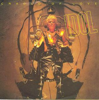 Cradle of Love (Billy Idol song) - Image: Billy Idol Cradle Of Love 7inch Single Cover