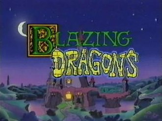 Blazing Dragons - Blazing Dragons animated series title