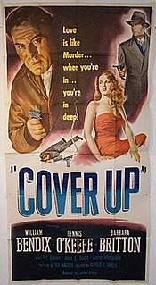 <i>Cover Up</i> (1949 film) 1949 B&W American mystery film directed by Alfred Edward Green