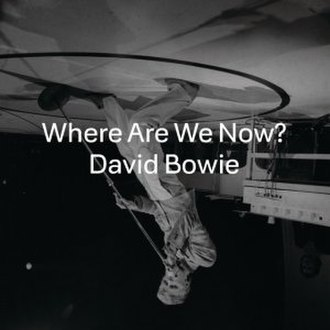 Where Are We Now? - Image: David Bowie Where Are We Now cover artwork