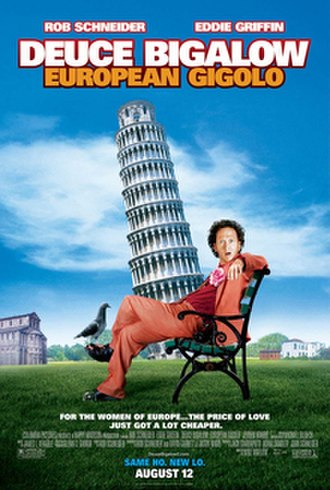 Deuce Bigalow: European Gigolo - Image: Deuce Bigalow European Gigolo poster