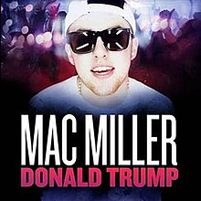 donald trump mac miller hd