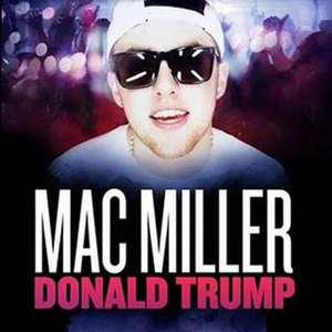 Donald Trump (song) - Image: Donald trump by mac miller