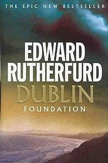 <i>Dublin: Foundation</i> book by Edward Rutherfurd