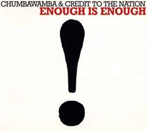 Enough Is Enough (song) - Image: Enough Is Enough Chumbawamba