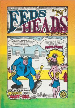 Feds 'N' Heads - Feds 'N' Heads (1968), first printing. Artwork by Gilbert Shelton