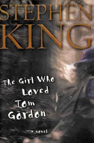The Girl Who Loved Tom Gordon - First edition cover