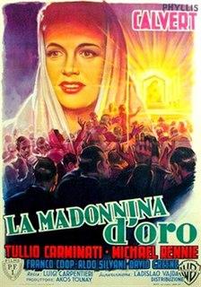 <i>Golden Madonna</i> 1949 film by Luigi Carpentieri and Ladislao Vajda